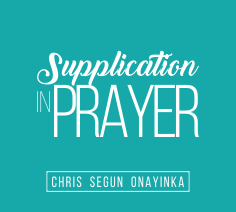 Supplication in Prayer