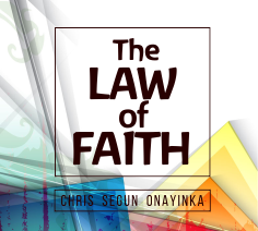 The Law of Faith
