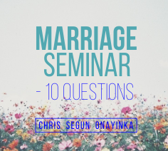 Marriage Seminar – 10 Questions